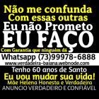 """GRATIS CARTAS CONTATO VIA WHATSAPP (073) 99978-6888 ATENDO PESSOALMENTE OU A DISTANCIA TODO O BRASIL E EXTERIOR, A VERDADEIRA MÃE DE SANTO DA BAHIA SALVADOR. EU DOU GARANTIA. MOSTRO VIDEOS, FOTOS E AO VIVO DO TRABALHO SENDO FEITO. NÃO ME CONFUNDA COM OUTRAS!! NÃO PROMETO, EU FACO! """"PARE DE SOFRER... TENHA QUEM VOCÊ AMA AOS SEUS PÉS E APAIXONADO POR VOCÊ"""" HA 65 ANOS NO MESMO ENDEREÇO EM SALVADOR LEIA COM MUITA ATENÇÃO!!! CONTATO VIA WHATSAPP (073) 99978-6888 CONTATO VIA WHATSAPP (073) 99978-6888 Mas, se você quer, e se você tiver muita FÉ, o que parece impossível agora mudará... VOU TE AJUDAR, PARE DE SOFRER!!!!!!! CONTATO VIA WHATSAPP (073) 99978-6888 São muitos anos de realizações e conquistas positivas, para todas as pessoas que já me consultaram. CONTATO VIA WHATSAPP (073) 99978-6888 FAÇO e DESFAÇO qualquer tipo de trabalho, porém somente com a """"PERMISSÃO"""" das ENTIDADES EM ALTA MAGIA. CONTATO VIA WHATSAPP (073) 99978-6888 Meus trabalhos de AMARRAÇÃO AMOROSA são realizados tanto para casais HÉTERO como HOMOSSEXUAIS, e são UNIFICADOS E DEFINITIVOS, só podendo ser desfeitos por mim. CONTATO VIA WHATSAPP (073) 99978-6888 Quando se trata de UNIR CASAIS, que se separaram (por esfriamento, inveja, fofoca, brigas, intrigas, desgaste de relacionamento, rivalidade, ou mesmo bruxarias que alguém tenha feito contra eles) realizamos TRABALHOS DE FEITIÇO PARA O AMOR. CONTATO VIA WHATSAPP (073) 99978-6888 A MAGIA DE AMOR é a mais usada para a conquista de pessoas não correspondidas. Este trabalho é feito através de uma troca (oferenda) entre a pessoa não correspondida e uma ENTIDADE ESPIRITUAL. ELA UNE as energias vitais das duas pessoas no PLANO ESPIRITUAL para manifestar no PLANO FÍSICO, os maiores sentimentos de Amor, de Paixão e de Desejo Sexual. CONTATO VIA WHATSAPP (073) 99978-6888 Tenho como princípio que não se brinca com a vida de seres humanos, por isso lhe digo, PARE de se ENGANAR com FALSAS PROMESSAS!!"""